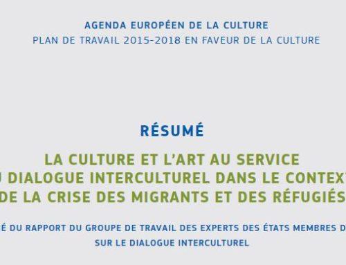 La culture et l'art au service du dialogue interculturel dans le contexte de la crise des migrants et des réfugiés